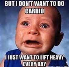Heavy Lifting Meme - this is so me learning to love the cardio days too but i dont
