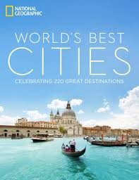new ng book world s best cities celebrating 220 great