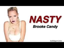 Brooke Candy Opulence Lyrics Brooke Candy Nasty Lyrics Youtube Youtuber Utube Youtub