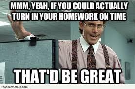 Homework Meme - homework