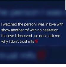 I Love L Meme - i watched the person i was in love with show another mf with no