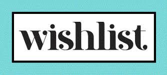 my wish list my wishlist