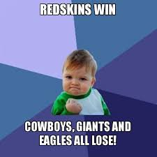 Giants Cowboys Meme - redskins win cowboys giants and eagles all lose success kid