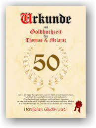 gl ckw nsche zum 50 hochzeitstag goldhochzeit urkunde zum 50 hochzeitstag geschenkidee goldene
