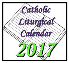 Liturgical Desk Calendar Liturgical Calendar 2017 Advent U2013 Blank Calendar 2017
