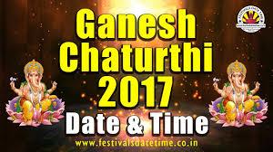 Invitation Cards For Ganesh Festival 2017 Ganesh Chaturthi Date U0026 Time २०१७ गण श