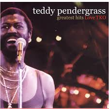Turn Out The Lights Song Greatest Hits Love Tko By Teddy Pendergrass On Spotify