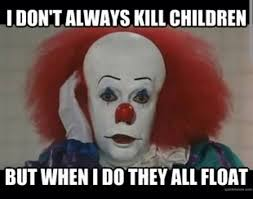 Creepy Clown Meme - lovely funny clown memes google search scary movie humor wallpaper
