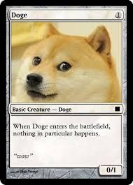 Doge Original Meme - doge worst magic card ever stuff i find funny and other