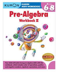 Pre Algebra Worksheets Amazon Com Kumon Pre Algebra Workbook Ii Kumon Math Workbooks