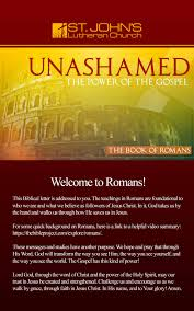 quick study guides romans study guide unashamed the power of the gospel