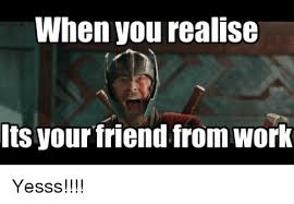 when you realise its your friend from work yesss meme on me me