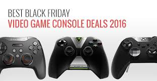 black friday xbox deals best black friday gaming consoles and video games deals 2016