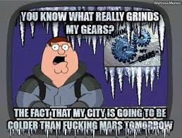 Grinds My Gears Meme - me this morning 45 wind chill i made mitts out of the tops of