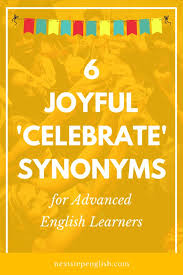 Best 25 Synonym of celebrate ideas on Pinterest
