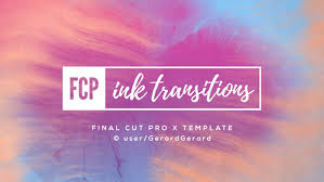 ink transitions fcpx by gerardgerard videohive