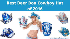 bud light beer box hat best beer box cowboy hat of 2018