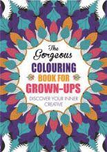 the creative colouring book for grown ups various 9781843178699