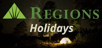 regions bank holidays for 2018 and 2019 banks org