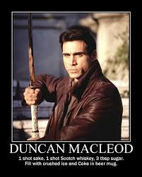 There Can Only Be One Meme - side story the duncan macleod cocktail in the end there can only
