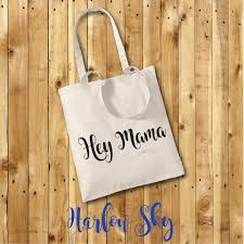 hey mama 100 cotton tote bag mothers day gift friend shopping