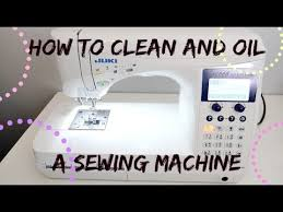 How To Clean And Oil by How To Clean A Sewing Machine Youtube