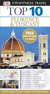 Tuscany Map Dk Eyewitness Top 10 Travel Guide Florence U0026 Tuscany Amazon Co Uk