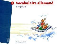 vocabulaire cuisine allemand geni l a2 vocabulaire allemand collectif payot