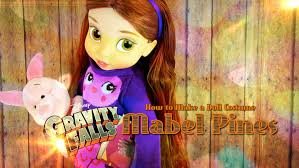 Gravity Falls Halloween Costumes Diy Doll Costume Disney Gravity Falls Mabel Pines