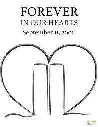 forever in our hearts september 11 2001 coloring page free