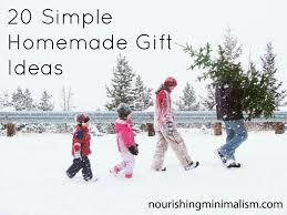 20 simple homemade gift ideas nourishing minimalism