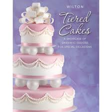 tiered cakes book wilton