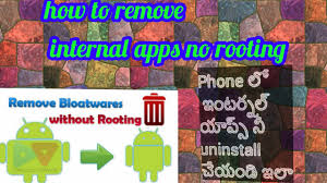 uninstall preinstalled apps android how to remove preinstalled apps on android without rooting in