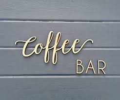 coffee bar small wall sign kitchen dining room office break
