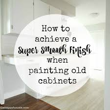 Paint Finishes For Kitchen Cabinets by How To Achieve A Super Smooth Finish When Painting Old Kitchen