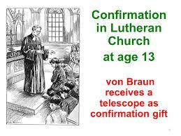lutheran confirmation gifts wernher braun religious beliefs ppt online