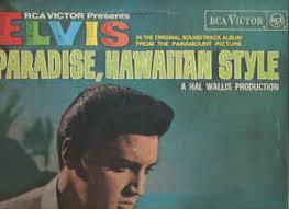 hawaiian photo album elvis original soundtrack album from paradise hawaiian