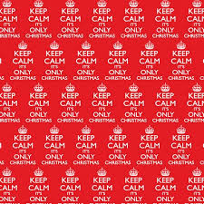 christmas gift wrap new 3 sheets keep calm its only christmas gift wrap wrapping paper