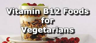 vitamin b12 foods for vegetarians infographic