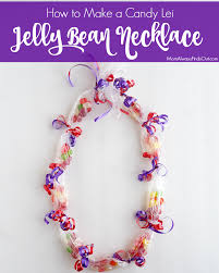 candy leis how to make candy leis jelly bean necklace