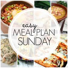 Sunday Dinner Recipes Ideas Easy Meal Plan Sunday Week 68 A Dash Of Sanity