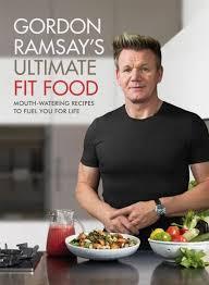 cuisine gordon ramsay booktopia gordon ramsay fit food watering recipes