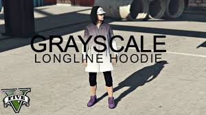 gta online grayscale longline hoodie what to wear today