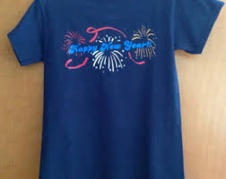 new years t shirt happy new year shirt etsy
