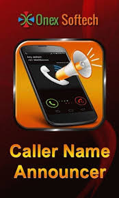 call name announcer apk free new caller name announcer apk for android getjar