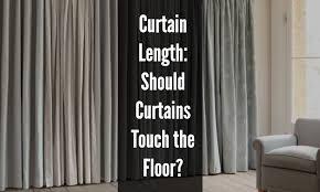 Length Curtains Curtain Length Should Curtains Touch The Floor Hovement
