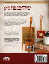 handmade music factory the ultimate guide to making foot stompin