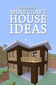 great house designs minecraft house ideas from the app of the same name minecraft