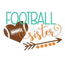 25 unique football sister ideas on pinterest football mom