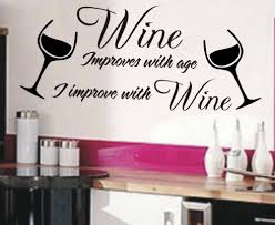compare prices on improve quotes online shopping buy low price wine improves with age i improve with wine funny wall sticker quote 3 sizes 40 colors